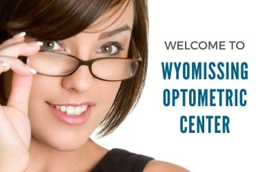 Welcome To Wyomissing Optometric Center