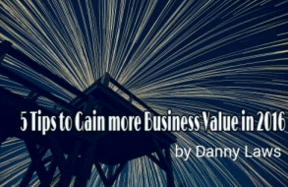 Web Analytics World-5 Tips to Get More Value from your Business Data