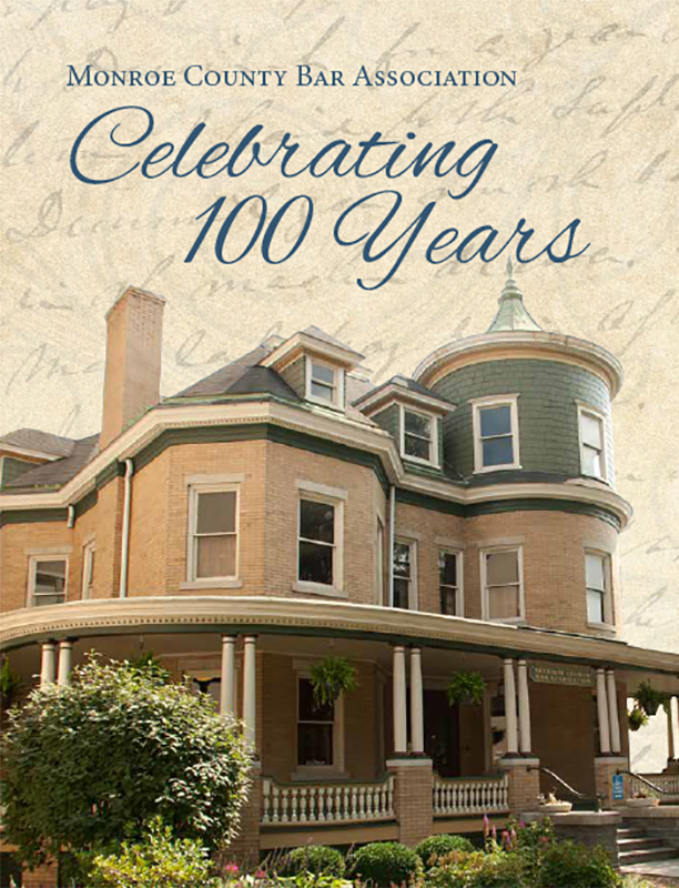 Monroe County Bar Association Commemorative Book - 100 Years