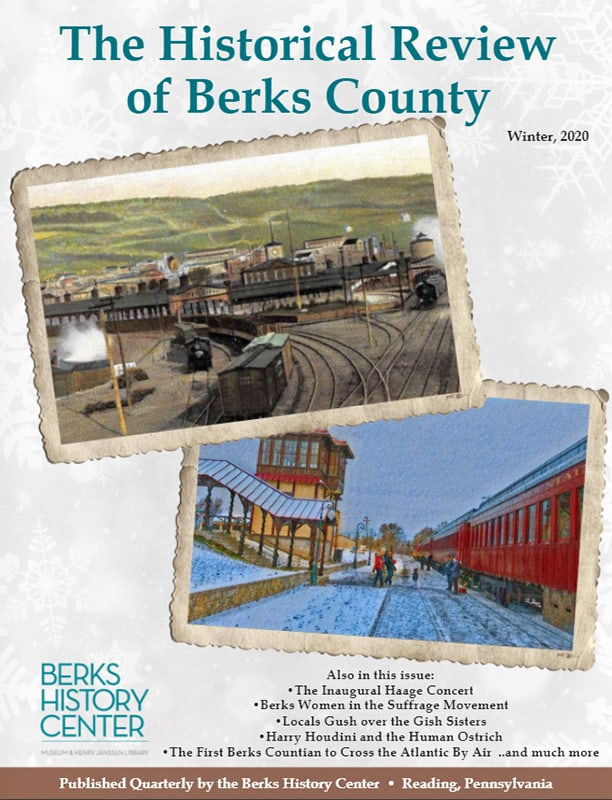 The Historical Review Of Berks County - Winter 2020